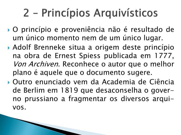 2 – Princípios Arquivísticos