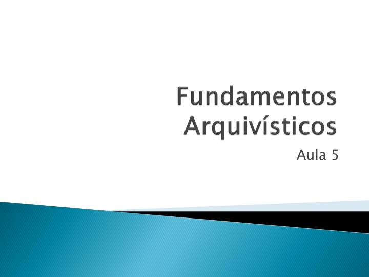 Fundamentos arquiv sticos