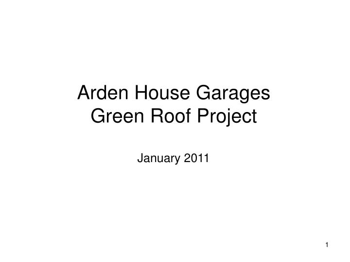 Arden House Garages Green Roof Project