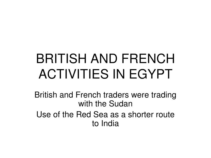 British and french activities in egypt