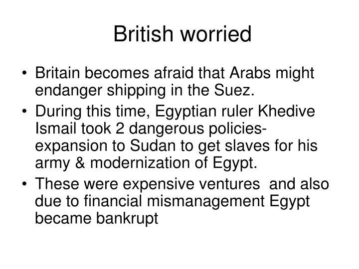 British worried