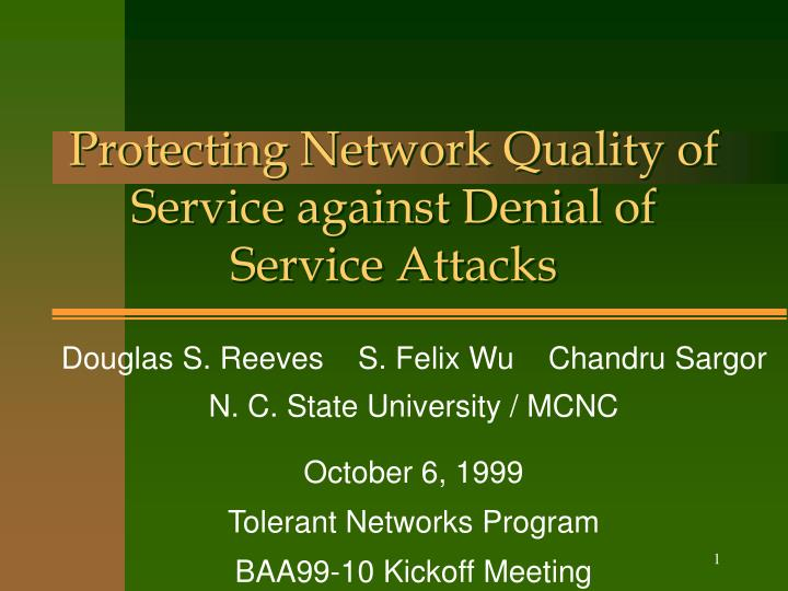 Protecting network quality of service against denial of service attacks