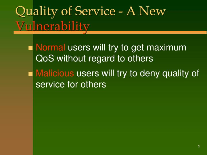 Quality of Service - A New