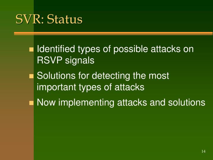 SVR: Status