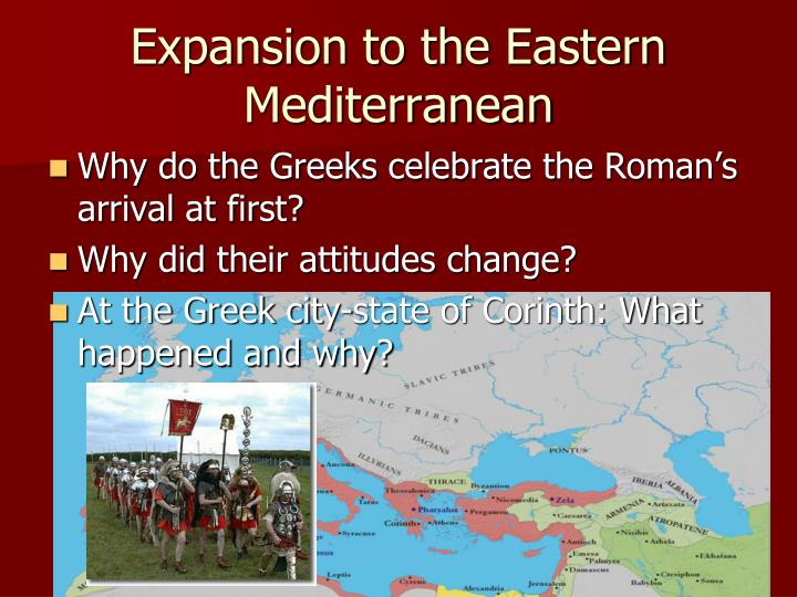 Expansion to the Eastern Mediterranean