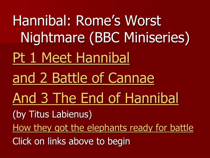 Hannibal: Rome's Worst Nightmare (BBC Miniseries)