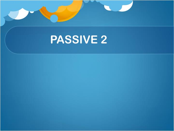 PASSIVE 2