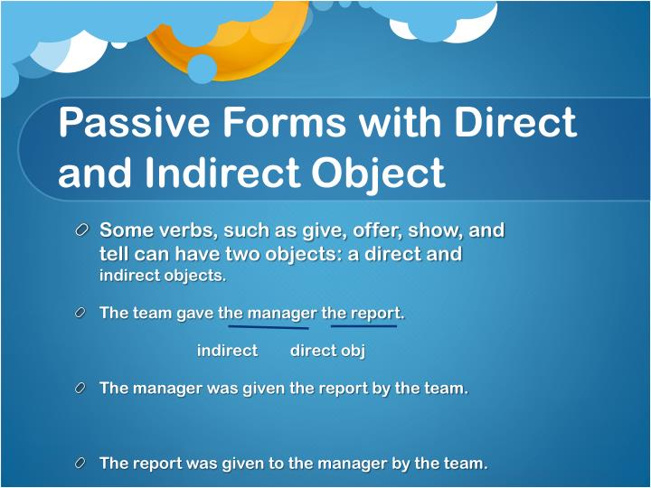 Passive Forms with Direct and Indirect Object