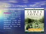 james joyce s work dubliners