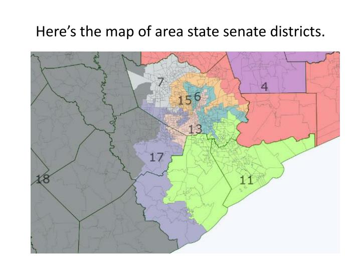 Here's the map of area state senate districts.