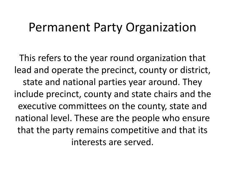 Permanent Party Organization