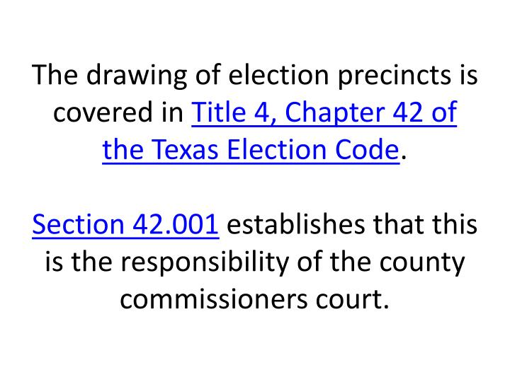The drawing of election precincts is covered in