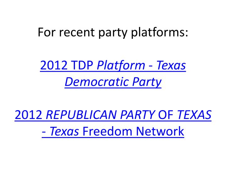 For recent party platforms: