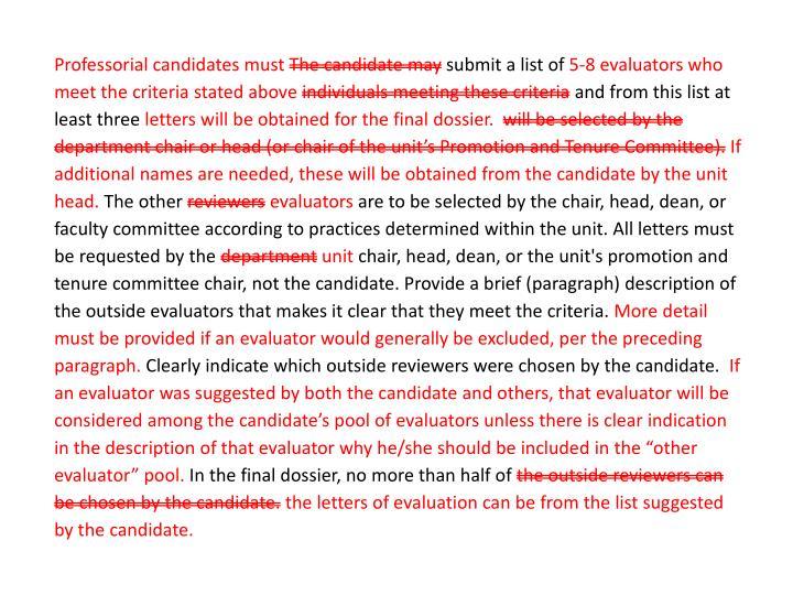 Professorial candidates must