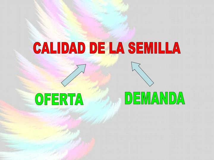 CALIDAD DE LA SEMILLA