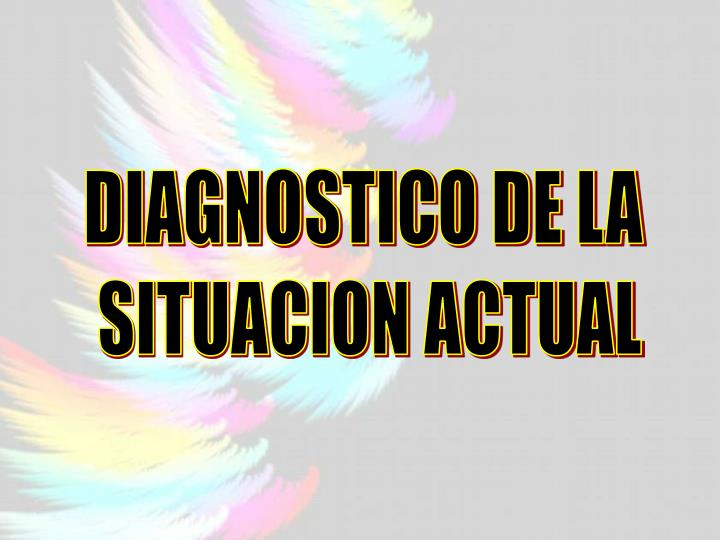 DIAGNOSTICO DE LA