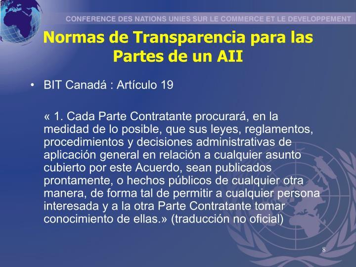 Normas de Transparencia para las Partes de un AII