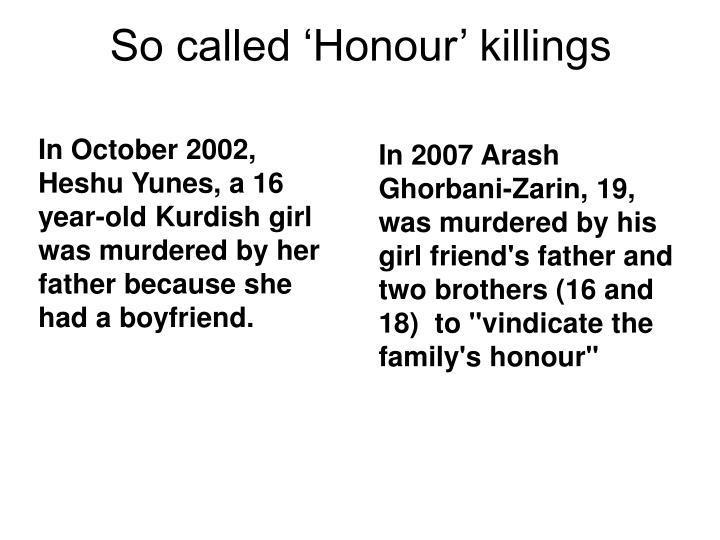 So called 'Honour' killings