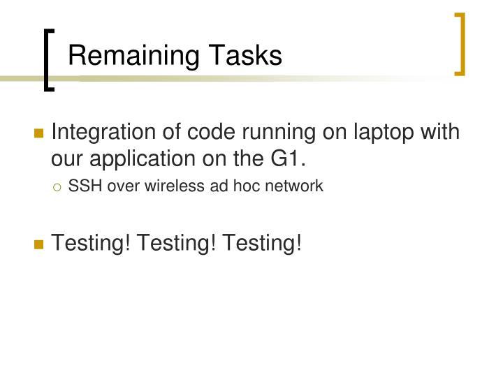 Remaining Tasks
