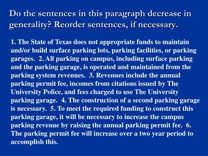 Do the sentences in this paragraph decrease in generality? Reorder sentences, if necessary.