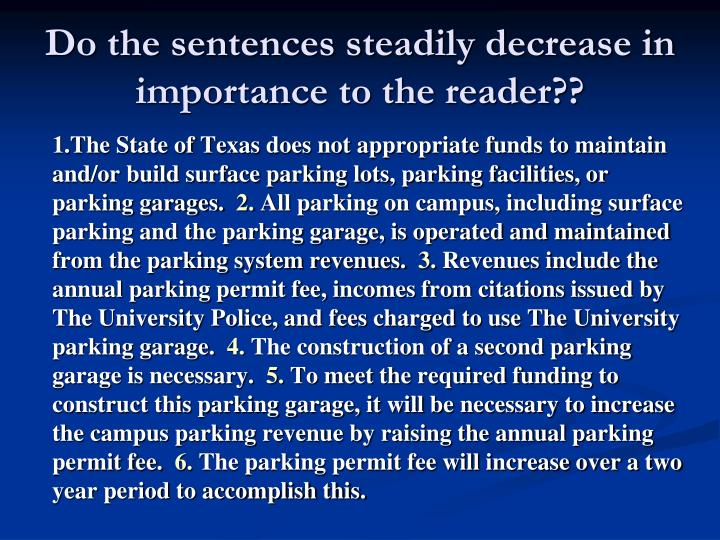 Do the sentences steadily decrease in importance to the reader??
