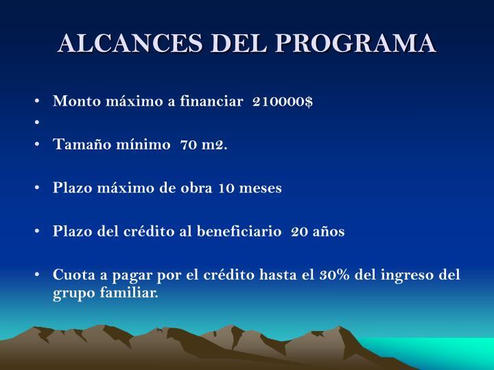 ALCANCES DEL PROGRAMA