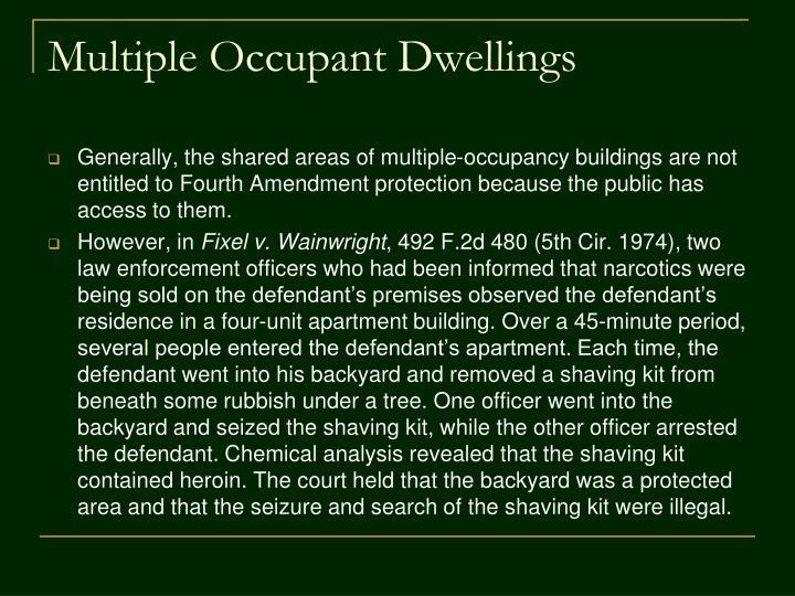 Multiple Occupant Dwellings