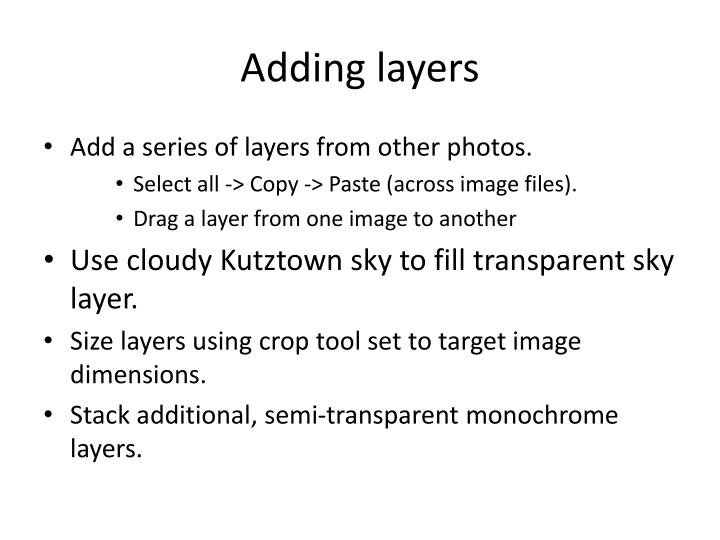 Adding layers