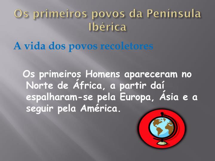 Os primeiros povos da Península Ibérica