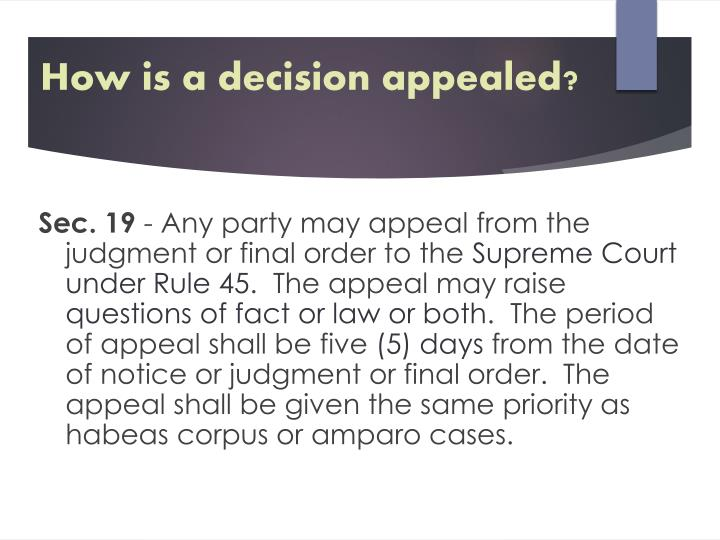 How is a decision appealed?