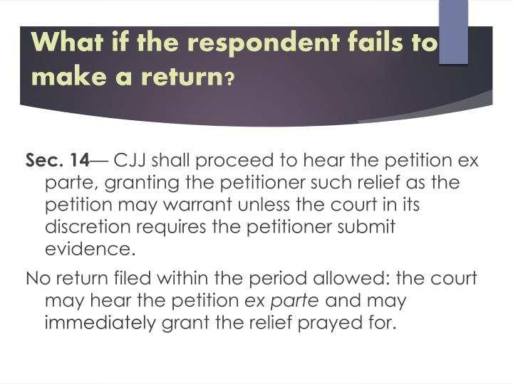 What if the respondent fails to make a return?