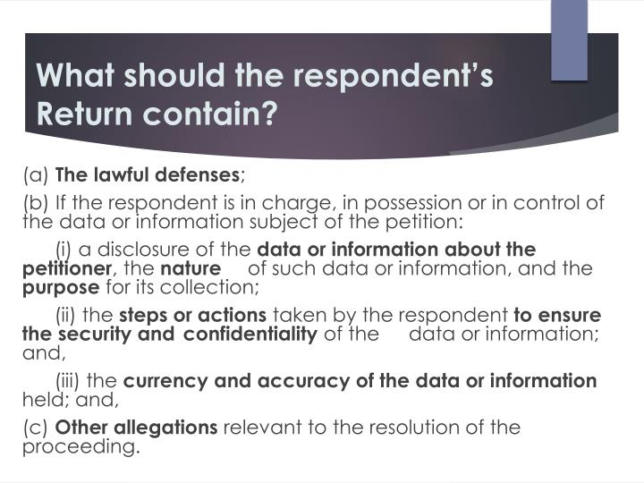 What should the respondent's