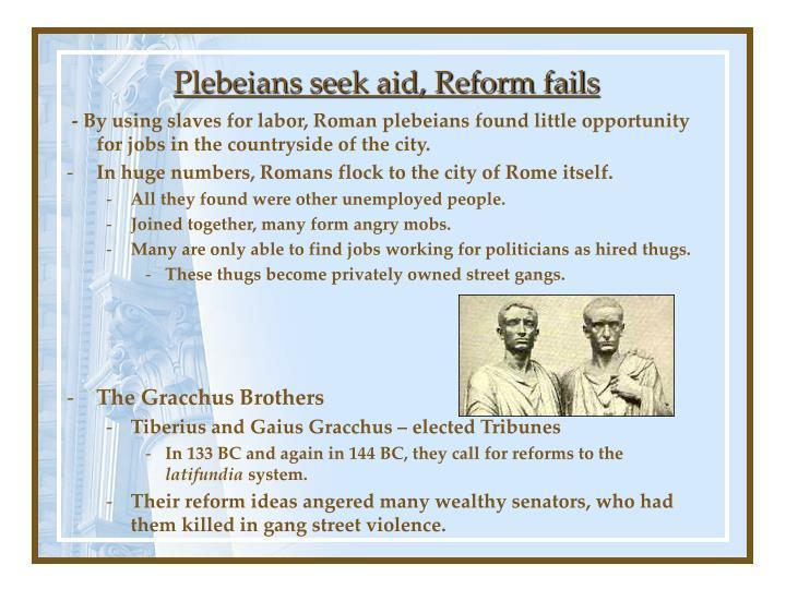 Plebeians seek aid, Reform fails