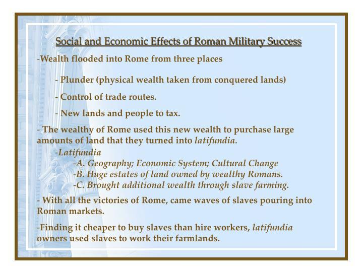 Social and Economic Effects of Roman Military Success