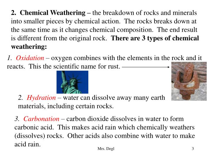 2.  Chemical Weathering –