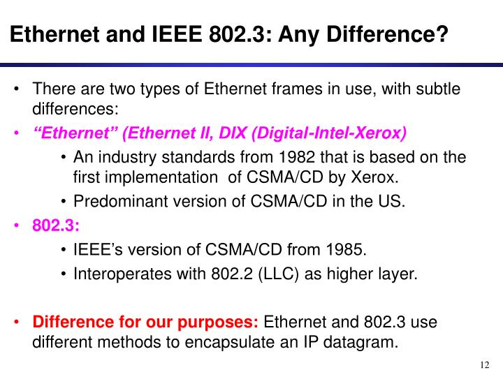 Ethernet and IEEE 802.3: Any Difference?