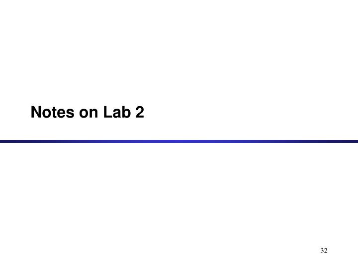 Notes on Lab 2