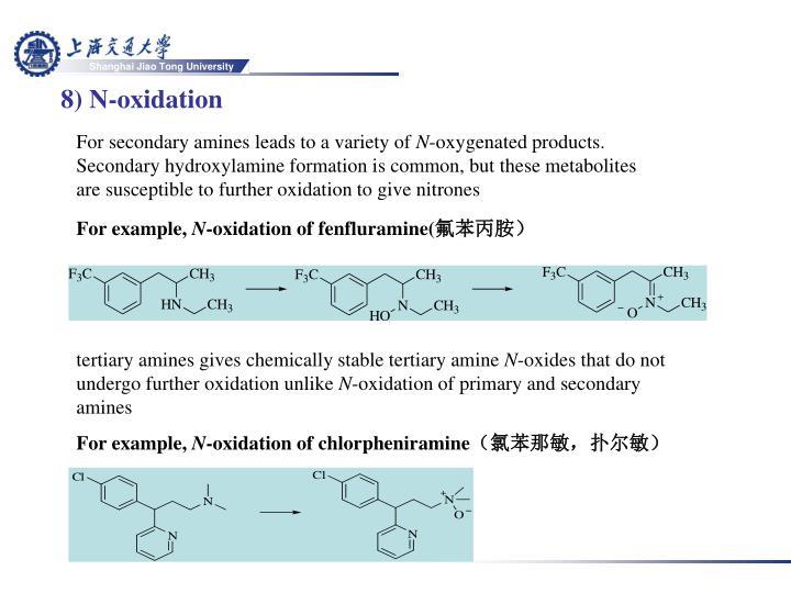 8) N-oxidation