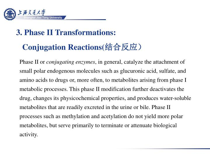 3. Phase II Transformations: