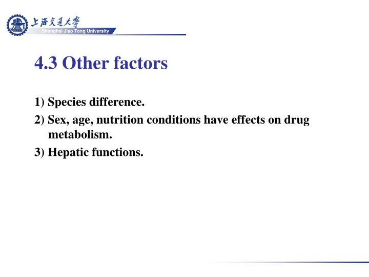 4.3 Other factors