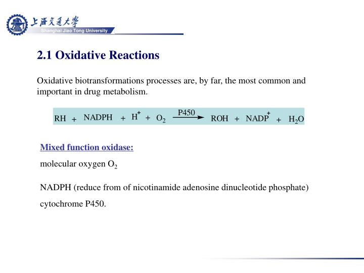 2.1 Oxidative Reactions