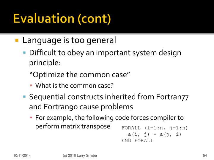 Evaluation (cont)