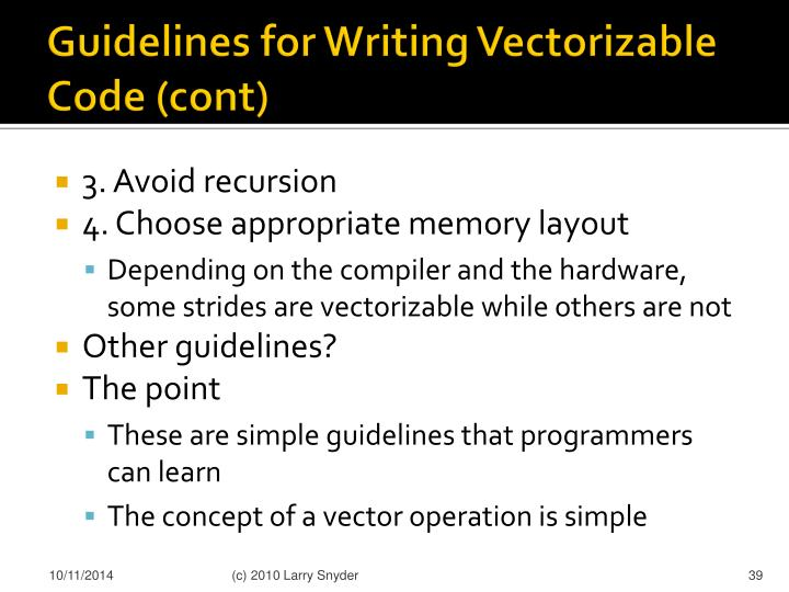 Guidelines for Writing Vectorizable Code (cont)