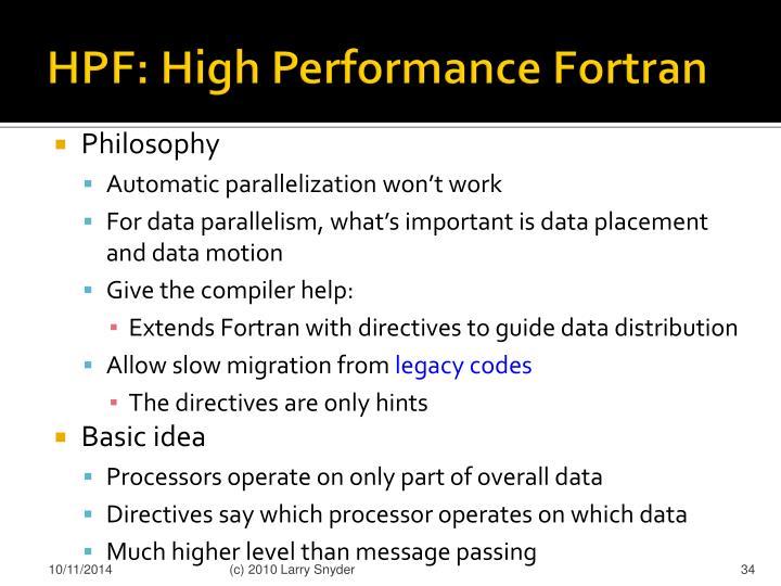 HPF: High Performance Fortran