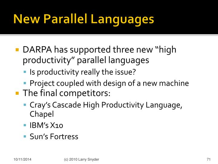 New Parallel Languages
