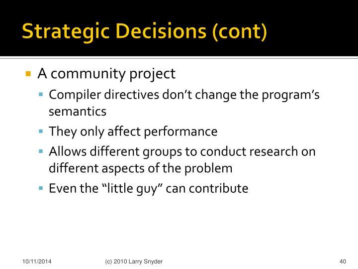 Strategic Decisions (cont)