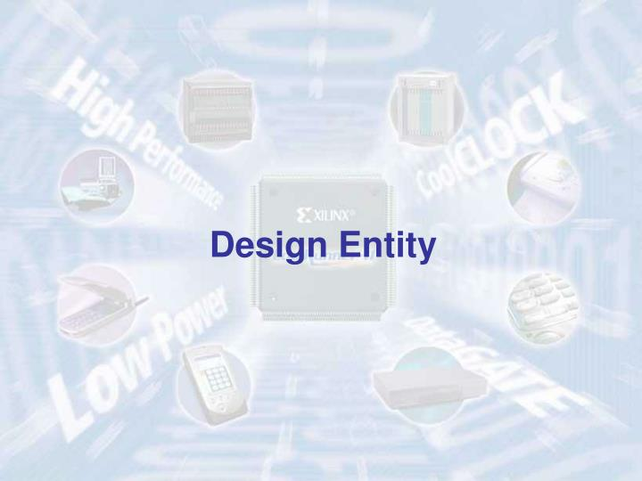 Design Entity