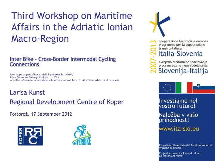 Third workshop on maritime affairs in the adriatic ionian macro region