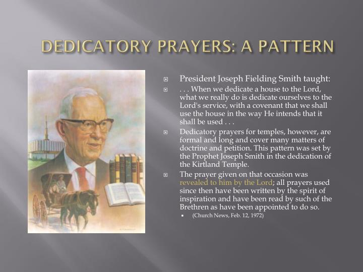 DEDICATORY PRAYERS: A PATTERN