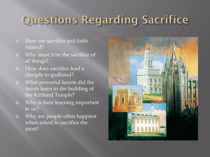 Questions Regarding Sacrifice